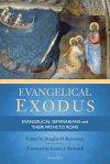 Evangelical Exodus